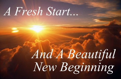 Fresh Start With A New Beginning